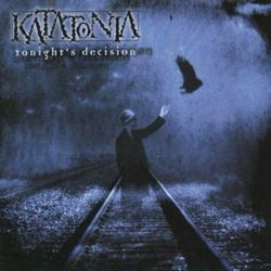 Katatonia - Tonight's Decision [CD]