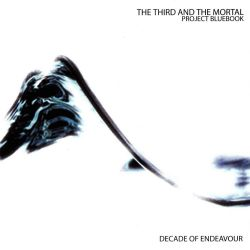 The Third and the Mortal - Project Bluebook: Decade of Endeavour [CD]