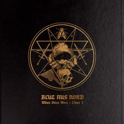 Blut aus Nord - What Once Was​.​.​. Liber I [Digipack CD]