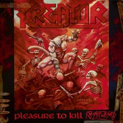 Kreator - Pleasure To Kill [Digibook CD]