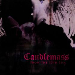 Candlemass - From the 13th Sun [CD]