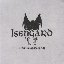"Isengard - Traditional Doom Cult [7"" EP]"
