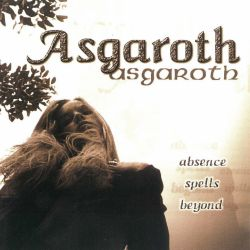 Asgaroth - Absence Spells Beyond... [CD]