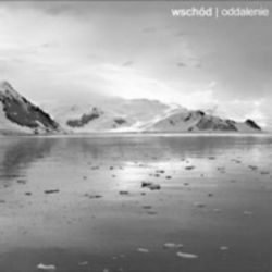 Wschód - Oddalenie [CD]