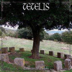 Tetelis - La Última Mesnada [CD]
