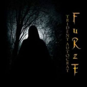 Furze - Trident Autocrat [CD]