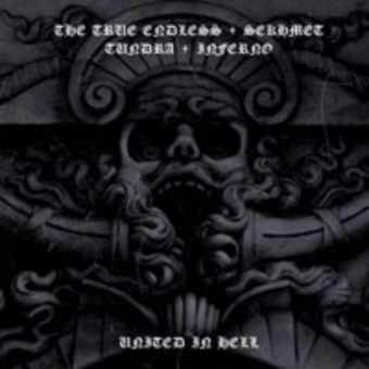The True Endless / Sekhmet / Tundra / Inferno - United in Hell [CD]