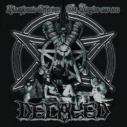 Decayed - Blasphemic Offerings: The Singles 1993-2011 [2CD]