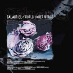 Galadriel - World Under World [CD]