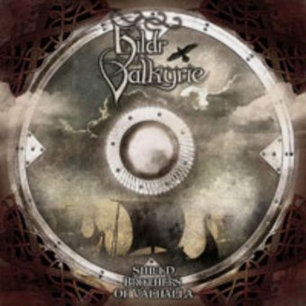 Hildr Valkyrie - Shield Brothers of Valhalla [CD]