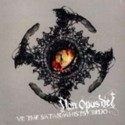 Non Opus Dei - VI: The Satanachist's Credo [CD]