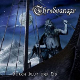 Thrudvangar - Durch Blut Und Eis [Digipack CD + DVD]