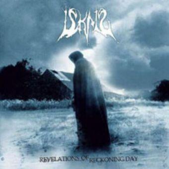 Iskald - Revelations of Reckoning Day [CD]