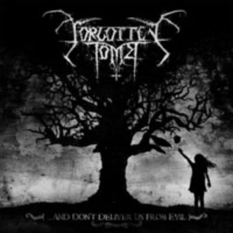 Forgotten Tomb - ...And Don't Deliver us from Evil [CD]