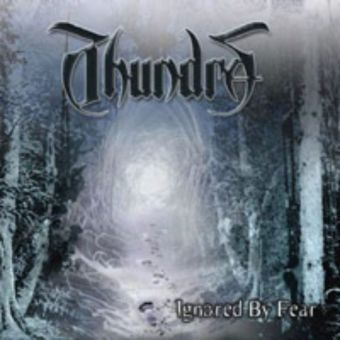 Thundra - Ignored by Fear [CD]