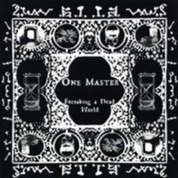 One Master - Forsaking a Dead World [CD]