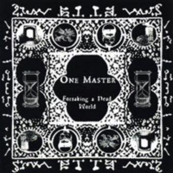 One Master - Forsaking a Dead World [CD]