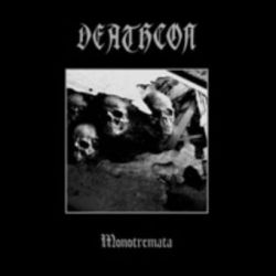 Deathcon - Monotremata [CD]