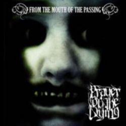 Prayer of the Dying - From the Mouth of the Passing [CD]