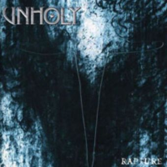 Unholy - Rapture [Super-Jewel Box]