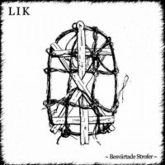 Lekamen Illusionen Kallet (LIK) - Besvärtade Strofer [CD]