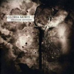 Gloria Morti - Lifestream Corrosion [CD]
