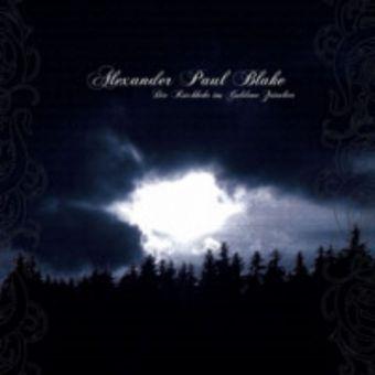 Alexander Paul Blake - Die Rückkehr ins Goldene Zeitalter [CD]