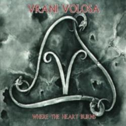Vrani Volosa - Where the Heart Burns [Digipack CD]