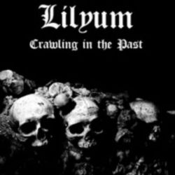Lilyum - Crawling in the Past [CD]
