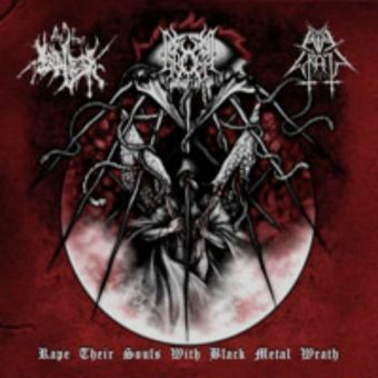 Evil Wrath / The True Endless / Gromm - Rape their Souls with Black Metal Wrath [Digipack CD]
