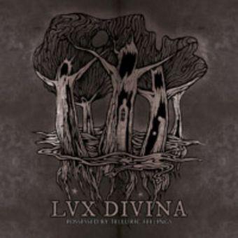 Lux Divina - Possessed by Telluric Feelings [CD]