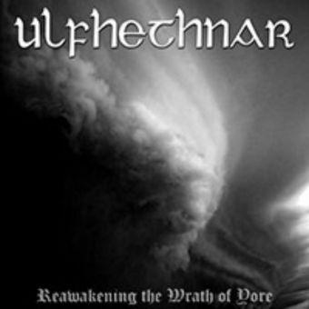 Ulfhethnar - Reawakening the Wrath of Yore [CD]