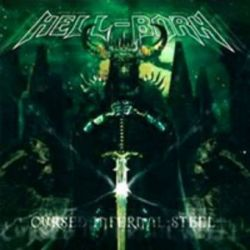 Hell-Born - Cursed Infernal Steel [CD]