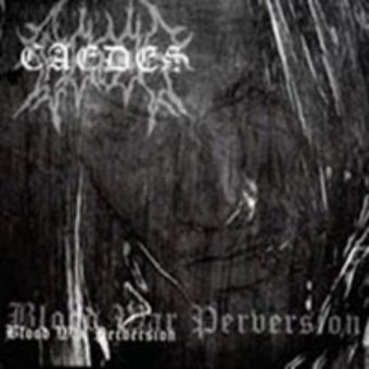 Caedes - Blood, War, Perversion [Digipack CD]