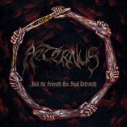 Aeternus - ...and the Seventh His Soul Detesteth [2CD]