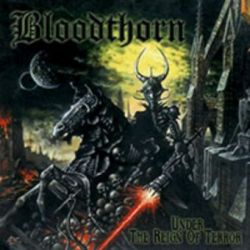 Bloodthorn - Under the Reign of Terror [CD]