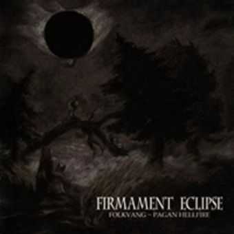 Folkvang / Pagan Hellfire - Firmament Eclipse [CD]