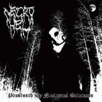 Necrohell - Possessed by Nocturnal Grimness [CD]