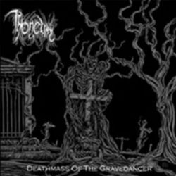 Throneum - Deathmass of the Gravedancer [CD]